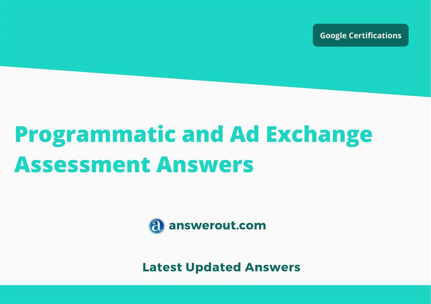 Programmatic and Ad Exchange  Answers 2021